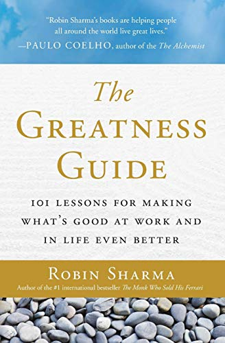 the-greatness-guide-101-lessons-for-making-what8217s-good-at-work-and-in-life-even-better