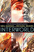 InterWorld by Neil Gaiman
