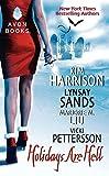 Kim Harrison,Lynsay Sands,Vicki Pettersson,Marjorie Liu,Marjorie M. Liu: Holidays Are Hell