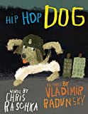 Raschka, Chris: Hip Hop Dog