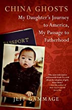 China Ghosts: My Daughter's Journey to…