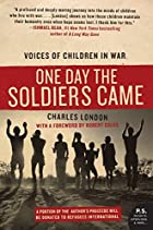 One Day the Soldiers Came: Voices of…