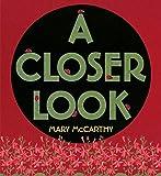 McCarthy, Mary: A Closer Look