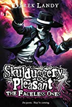 Skulduggery Pleasant: The Faceless Ones by…