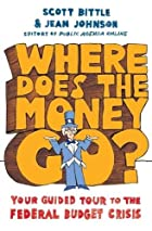 Where Does the Money Go?: Your Guided Tour…