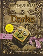 Septimus Heap, Book Six: Darke by Angie Sage
