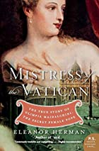 Mistress of the Vatican: The True Story of…