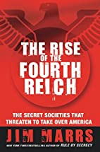 The Rise of the Fourth Reich: The Secret…