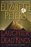 Peters, Elizabeth: Laughter of Dead Kings (Vicky Bliss, No. 6)