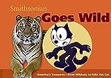 Pastan, Amy: Smithsonian Goes Wild (Spotlight Smithsonian)