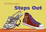 Pastan, Amy: Smithsonian Steps Out (Spotlight Smithsonian)