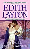 Edith Layton: A Bride For His Convenience