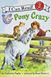 Hapka, Catherine: Pony Scouts: Pony Crazy (I Can Read Book 2)