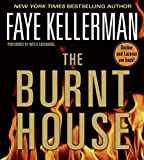 Kellerman, Faye: The Burnt House: (Peter Decker & Rina Lazarus Novels)