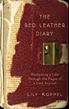 The Red Leather Diary: Reclaiming a Life…