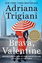Brava, Valentine: A Novel by Adriana…