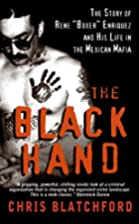 The Black Hand: The Bloody Rise and…