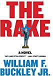 Buckley, William F.: The Rake: A Novel