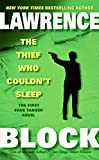 Block, Lawrence: The Thief Who Couldn't Sleep
