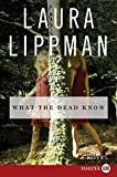 Lippman, Laura: What the Dead Know LP