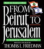 Friedman, Thomas L.: From Beirut to Jerusalem CD