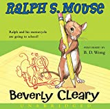 Cleary, Beverly: Ralph S. Mouse CD