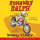 Cleary, Beverly: Runaway Ralph CD