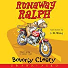 Runaway Ralph CD by Beverly Cleary
