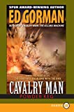 Gorman, Ed: Cavalry Man: Powder Keg LP