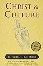 Christ and Culture by H. Richard Niebuhr