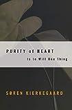 Kierkegaard, Soren: Purity of Heart: Is To Will One Thing (Harper Torchbooks)