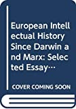 Wagar, W. Warren: European Intellectual History Since Darwin and Marx