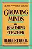 Herbert R. Kohl: Growing Minds