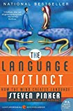Pinker, Steven: The Language Instinct: How the Mind Creates Language