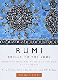Barks, Coleman: Rumi:Bridge to the Soul: Journeys into the Music and Silence of the Heart