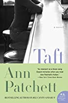 Taft by Ann Patchett