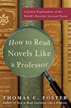 How to Read Novels Like a Professor by…