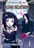Schreiber, Ellen: Vampire Kisses: Blood Relatives, Vol. 1