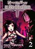 Schreiber, Ellen: Vampire Kisses: Blood Relatives, Vol. 2
