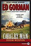 Gorman, Ed: Cavalry Man: Doom Weapon LP