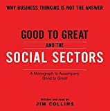 Collins, Jim: Good To Great And The Social Sectors Unabr CD