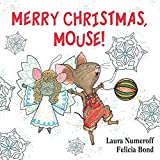 Numeroff, Laura: Merry Christmas, Mouse!