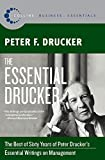 Drucker, Peter F.: The Essential Drucker: The Best of Sixty Years of Peter Drucker's Essential Writings on Management (Collins Business Essentials)
