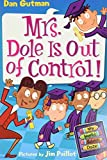 Gutman, Dan: My Weird School Daze #1: Mrs. Dole Is Out of Control!