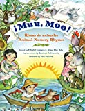 Ada, Alma Flor: Muu, Moo!: Rimas de animales/Animal Nursery Rhymes (Spanish Edition)