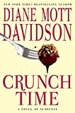Davidson, Diane Mott: Crunch Time: A Novel of Suspense (Goldy Schulz)