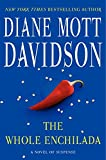 Davidson, Diane Mott: The Whole Enchilada: A Novel of Suspense (Goldy Schulz)