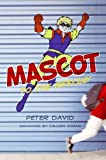 David, Peter: Mascot to the Rescue!