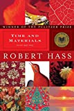 Hass, Robert: Time and Materials: Poems, 1997-2005