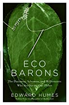 Eco Barons: The Dreamers, Schemers, and…